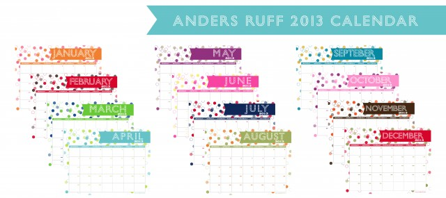 Ruff Draft: FREE PRINTABLE 2013 Calendar! - Anders Ruff Custom ...